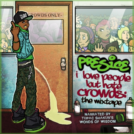 Presice_I_Love_People_But_Hate_Crowds_The_Mixtape-front-large