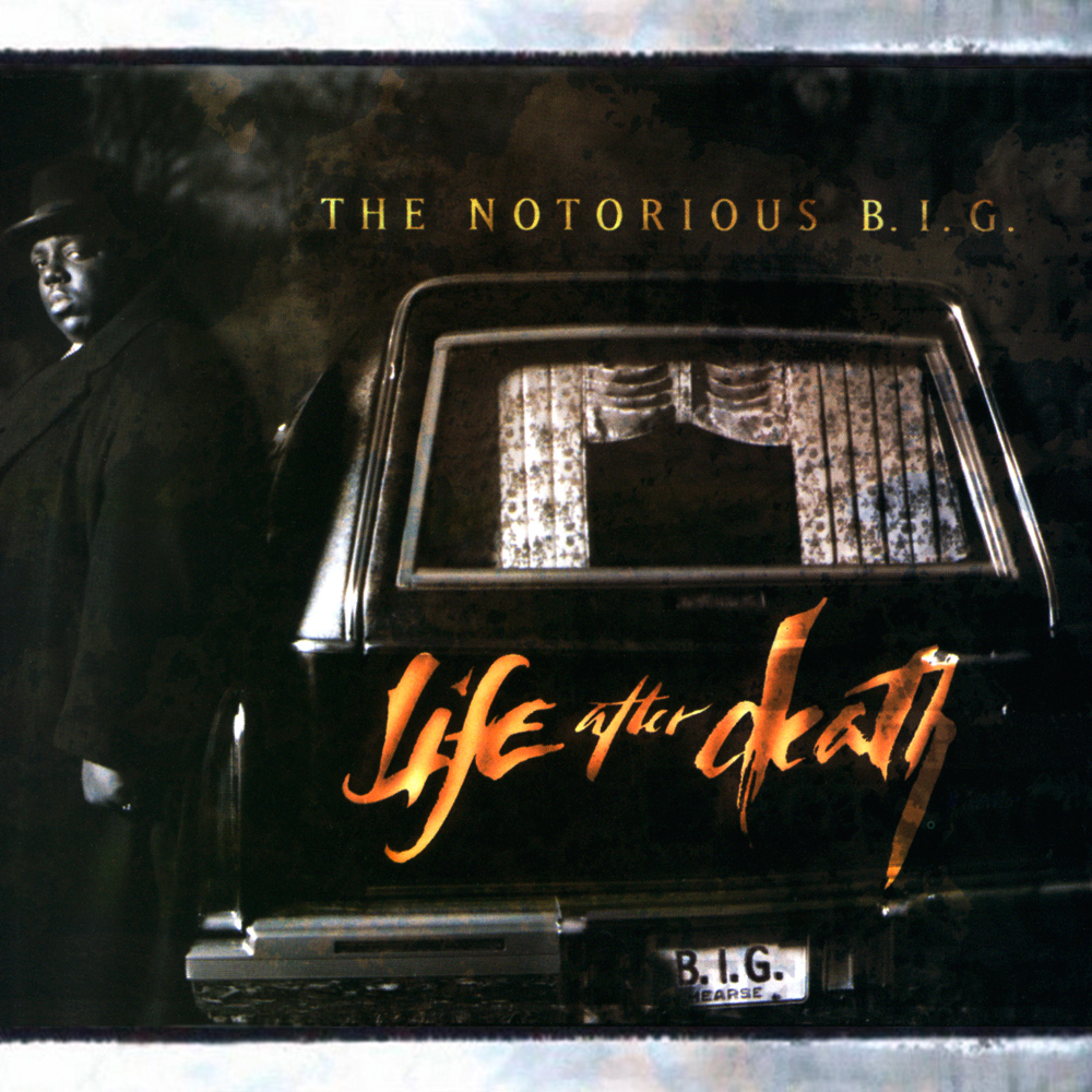 Really. All biggie life after death