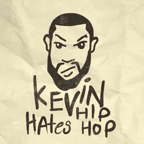 kevin-hates-hiphop