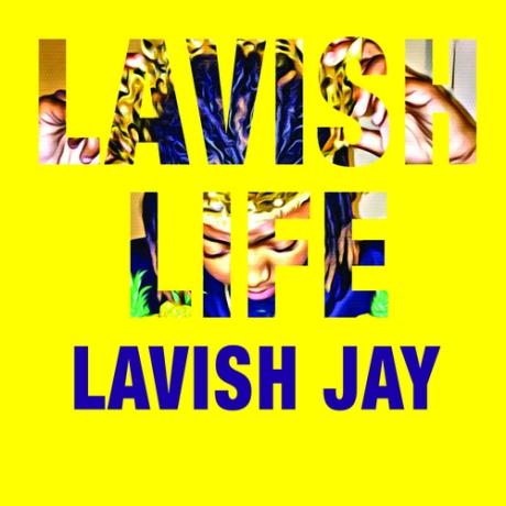 Lavish_Jay_Lavish_Life-front-large